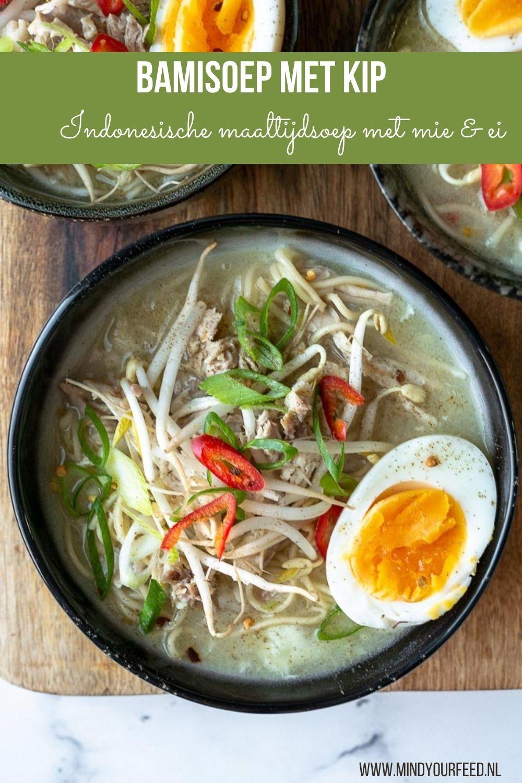 Een Indonesische maaltijdsoep met mie, kip en kool. bamisoep, bamisoep met kip, bamisoep met ei, bamisoep recept, Indonesische soep, Indonesische recepten, de Bijbel van de Indonesische keuken, soto recept, bamisoep maken #bamisoep #bami